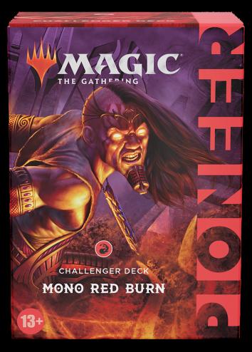Challenger Pioneer Deck 2021 Mono Red Burn